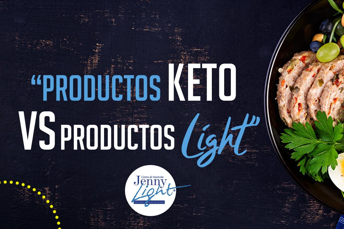 Productos Keto VS Productos Light