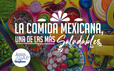 Comida Mexicana, una de las más saludables