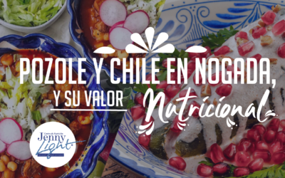 Pozole y Chile en Nogada, gran aporte nutricional